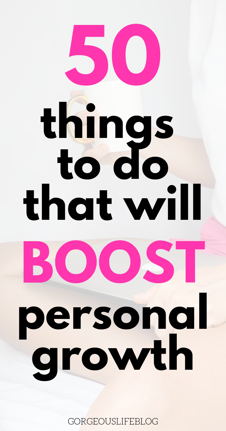50 ways to boost personal growth