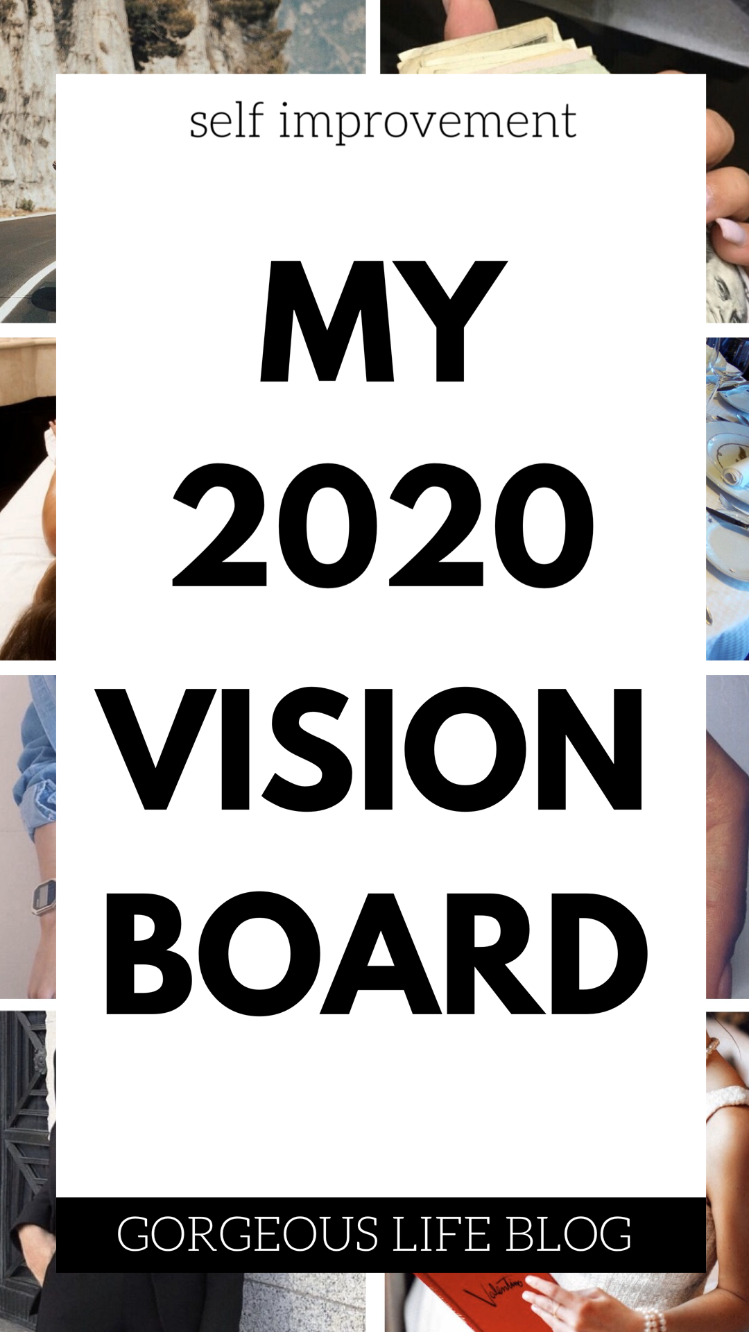 My 2020 Vision Board