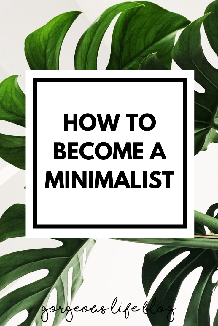 everything you need to know about minimalism. How to become a minimalist.
