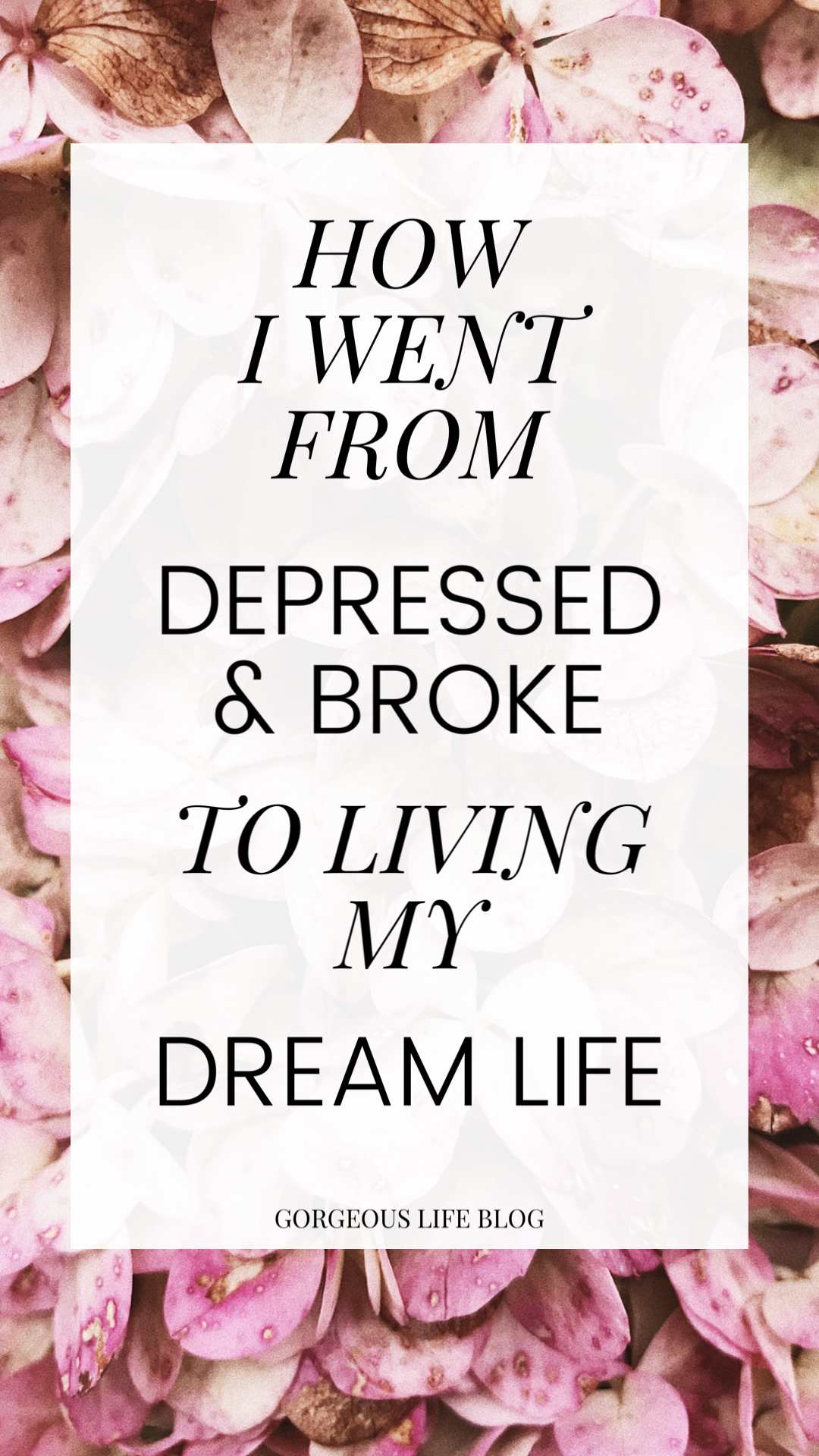 how to create the life of your dreams. Personal development self improvement tips